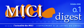 MICI digest 0.1 – octobre 2004