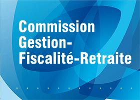Fiche de recommandation de la commission Gestion - Fiscalité - Retraite