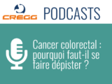Cancer colorectal : pourquoi faut-il se faire dépister ?