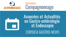 CORSICA GASTRO-NEWS : Avancées et Actualités en Gastro-entérologie et Endoscopie